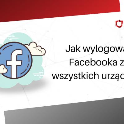facebook wyloguj ze wszystkich urządzeń