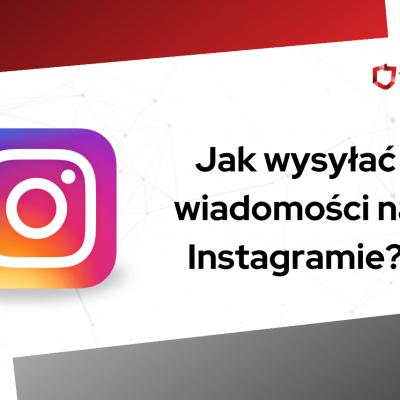 jak wysyłać wiadomosci na instagramie