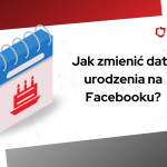 jak zmienić datę urodzenia na fb
