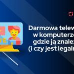 darmowa telewizja w komputerze