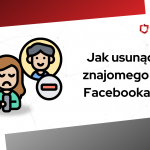 jak usunąć znajomego z facebooka