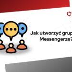 jak utworzyć grupę na messengerze