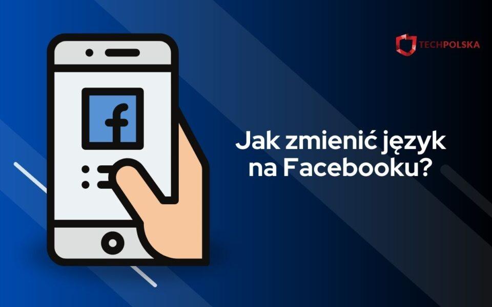 jak zmienić język na fb