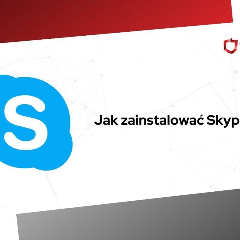 jak zainstalować skype