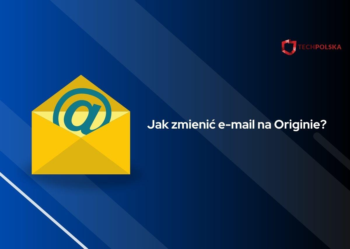 jak zmienić email na origin