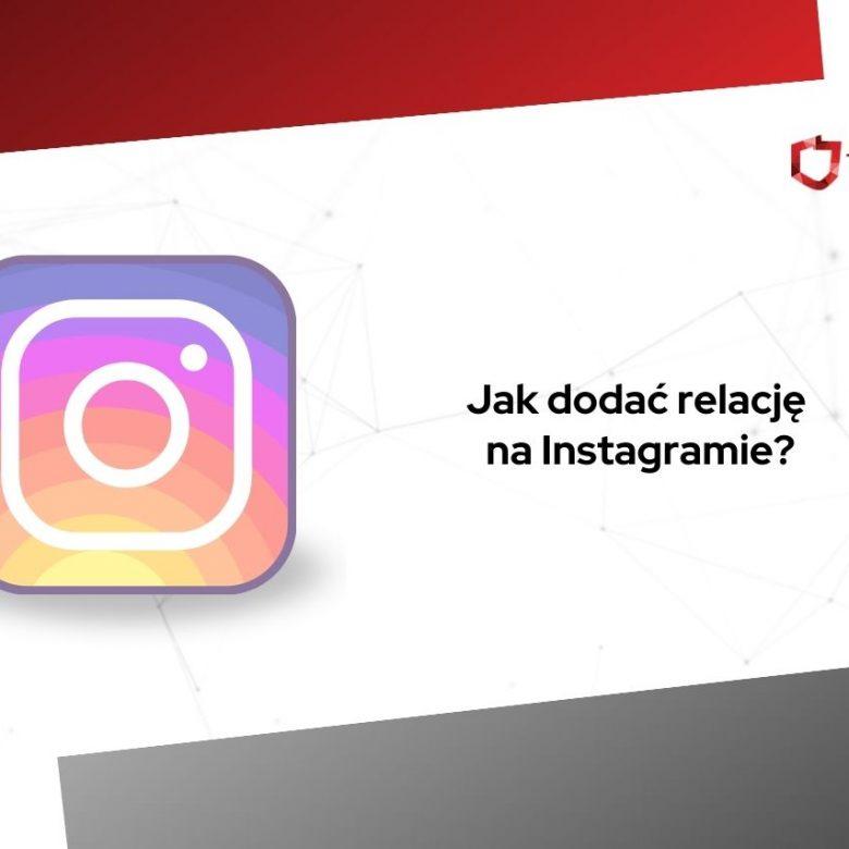 jak dodać relacje na instagramie