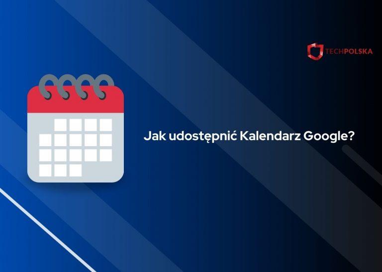jak udostępnić kalendarz google