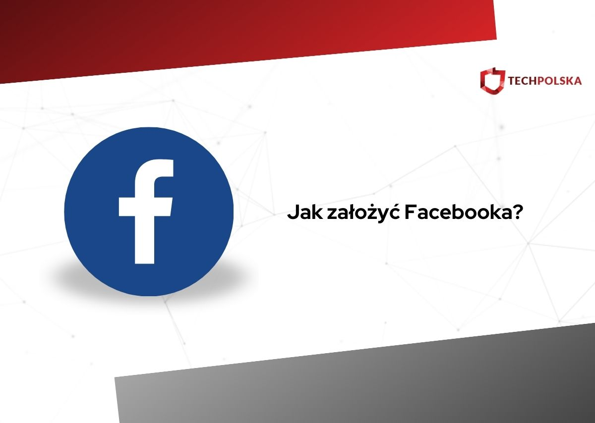 jak założyć facebooka